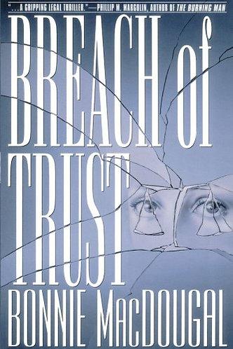 Breach Of Trust by Macdougal B
