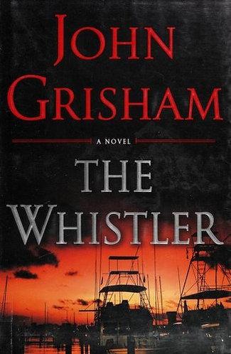 The Whistler by Grisham John