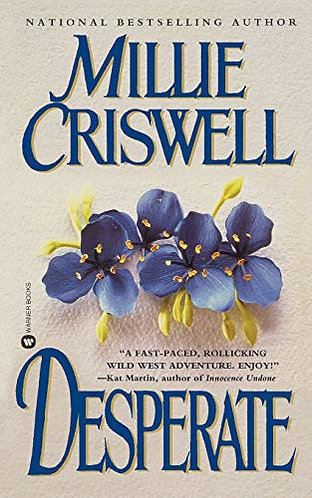 Desperate by Criswell Millie