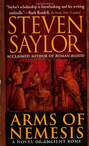 Arms of Nemesis by Saylor Steven