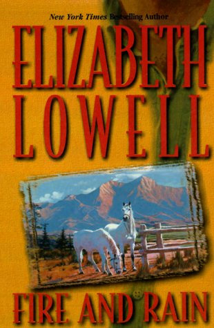 Fire And Rain by Lowell Elizabeth