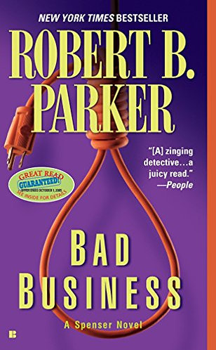 Bad Business by Parker Robert B.