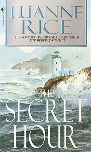 The Secret Hour by Rice Luanne