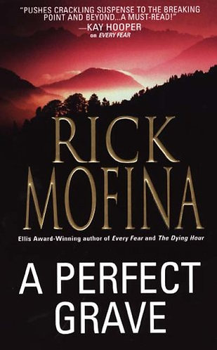 A Perfect Grave by Mofina Rick