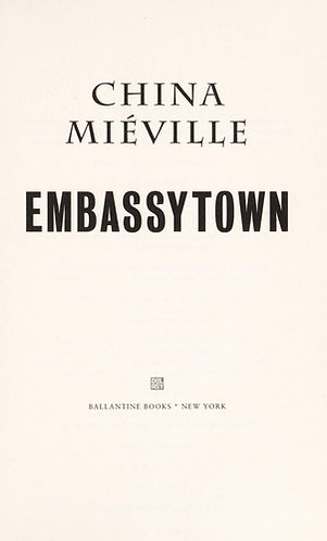 Embassytown by Mieville China