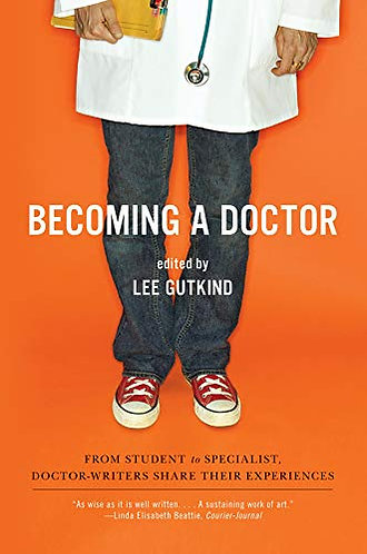 BECOMING A DOCTOR by GUTKIND LEE