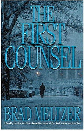 The First Counsel by Meltzer Brad