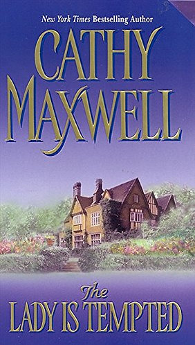 The Lady Is Tempted by Maxwell Cathy