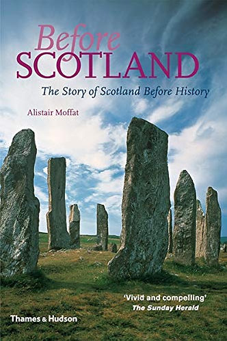 Before Scotland by Moffat Alistair