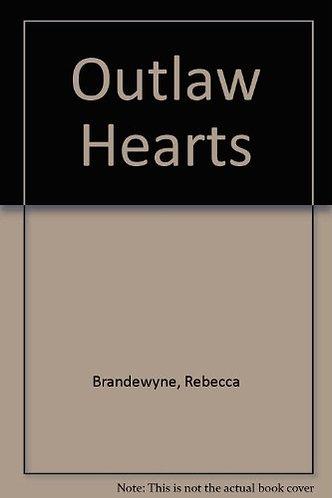 The Outlaw Hearts by Brandewyne