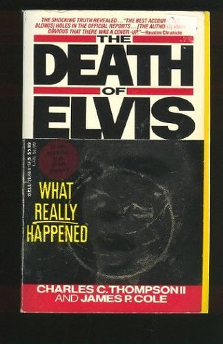 The Death Of Elvis by Thompson C