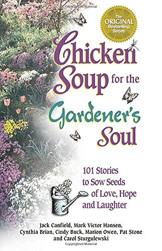 Chicken Soup For The Gardeners by Multi