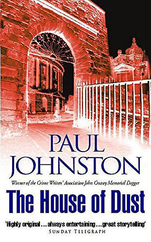 The House Of Dust by Johnston Paul