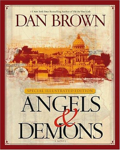 Angels & Demons Illustrated Edition by Brown Dan