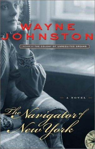 The Navigator of New York by Johnston Wayne