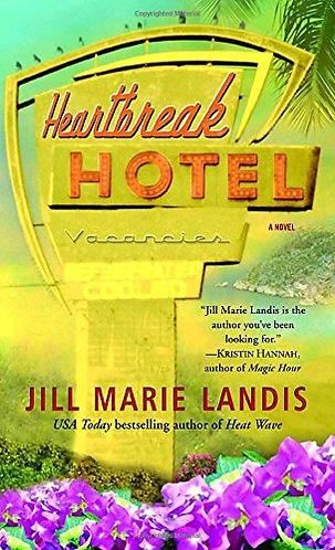 Heartbreak Hotel by Landis Jill Marie