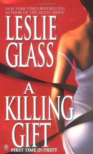 A Killing Gift by Glass Leslie