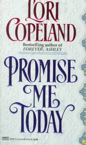 Promise Me Today by Copeland Lori
