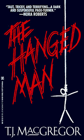 The Hanged Man by Macgregor T.J.