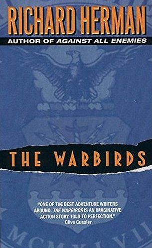 The Warbirds by Herman R