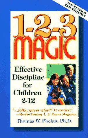 1-2-3 Magic by Phelan T Phd