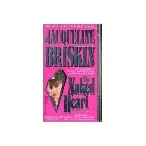 The Naked Heart by Briskin J