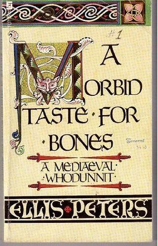 A Morbid Taste for Bones by Peters Ellis