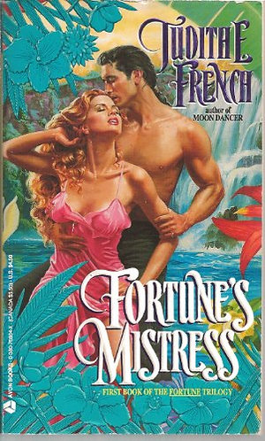 Fortune's Mistress by French Judith E.