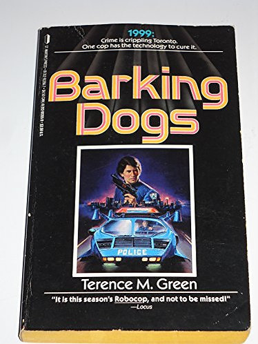 Barking Dogs by Green Terence M.
