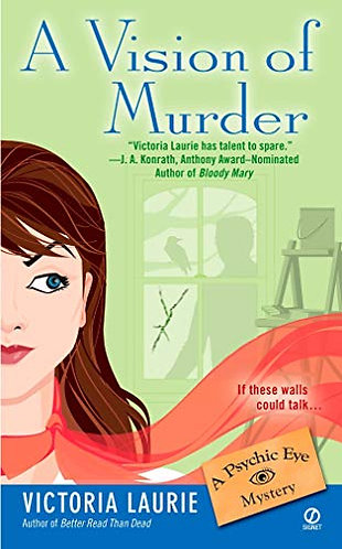 A Vision of Murder by Laurie Victoria