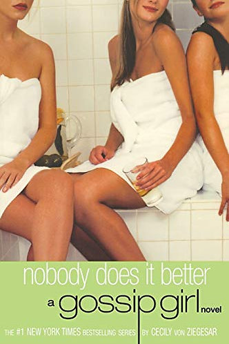 Nobody Does It Better by von Ziegesar Cecily