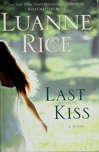 Last Kiss by Rice Luanne