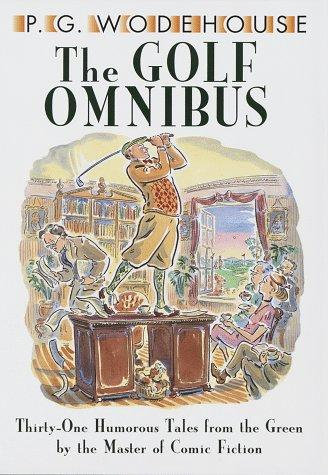 THE GOLD OMNIBUS by Wodehouse P