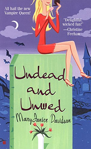 Undead and unwed by Davidson Mary Janice