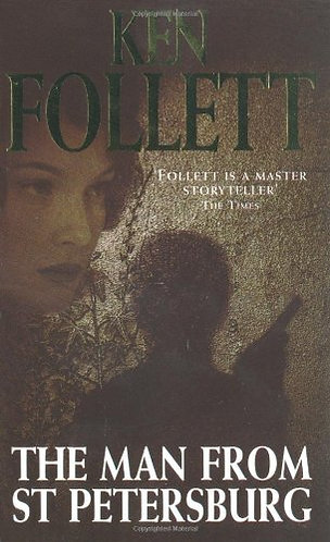 The Man From St. petersburg by Follett Ken