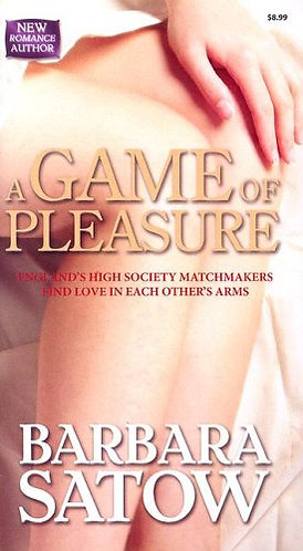A Game of Pleasure by Satow Barbara