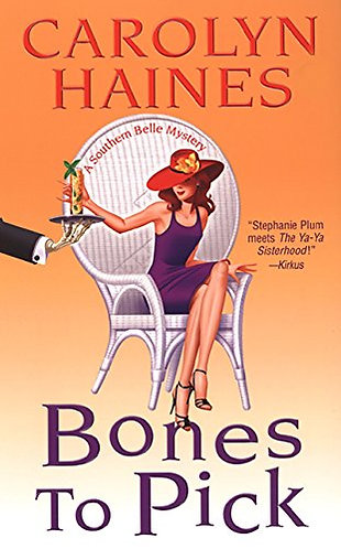 Bones To Pick by Haines Carolyn