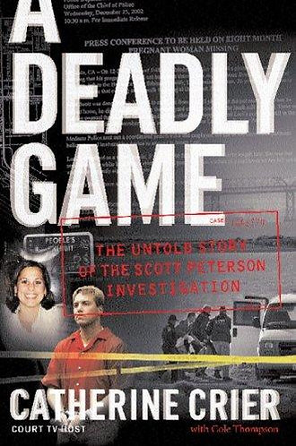 A DEADLY GAME by Crier Catherine