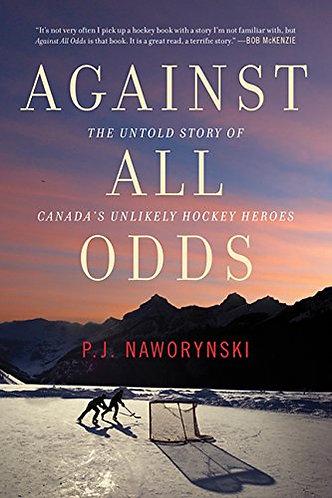 Against All Odds by Naworynski P.J.