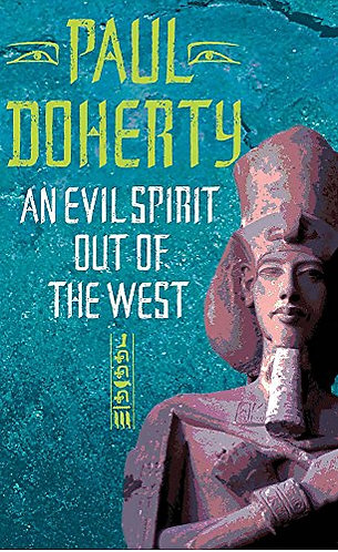 An Evil Spirit Out Of The West by Doherty Paul
