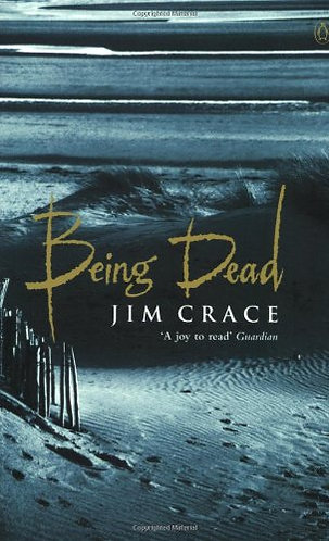 Being Dead by Crace Jim