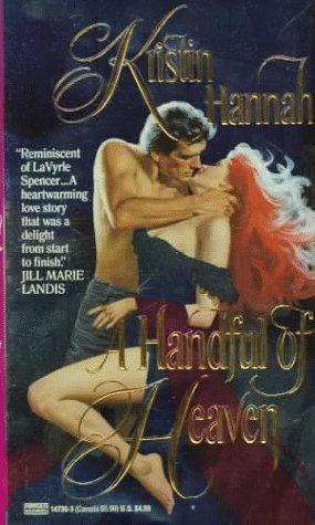 A Handful Of Heaven by Hannah Kristin