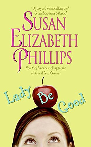 Lady Be Good by Phillips Susan Elizabeth
