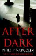 After Dark by Margolin Phillip