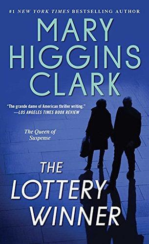 The Lottery Winner by Clark Mary Higgins