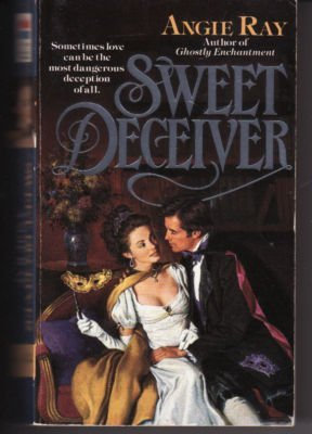 Sweet Deceiver by Ray Angie