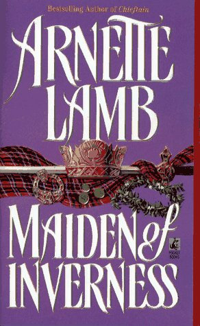 Maiden Of Inverness by Lamb Arnette