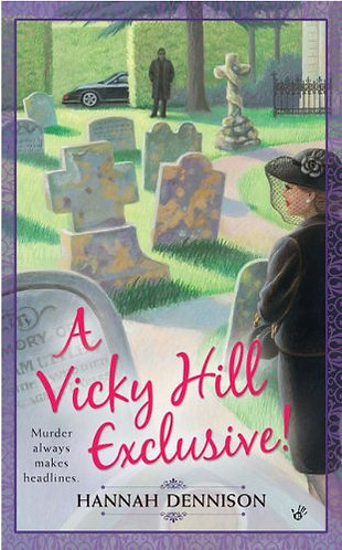 A Vicky Hill Exclusive! by Dennison Hannah