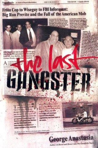 the Last Gangster by Amastasia George