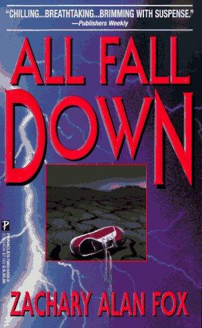 All Fall Down by Fox Zachary Alan